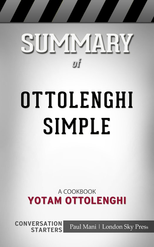 Boekomslag voor Summary of Ottolenghi Simple: A Cookbook by Yotam Ottolenghi | Conversation Starters