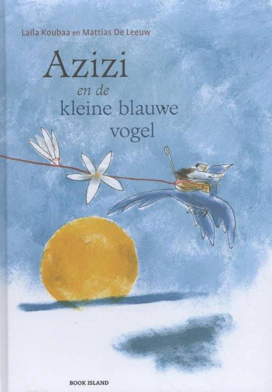 Cover van het boek 'Azizi en de kleine blauwe vogel' van Laila Koubaa