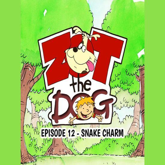 Zot the Dog: Episode 12 - Snake Charm