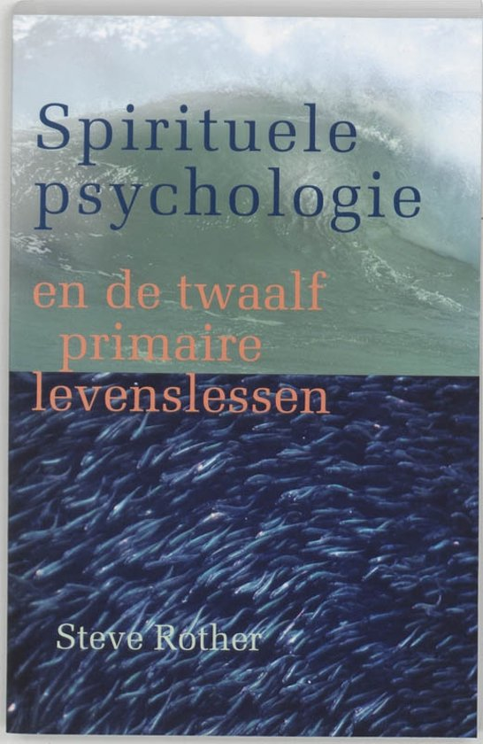 Spirituele psychologie - S. Rother