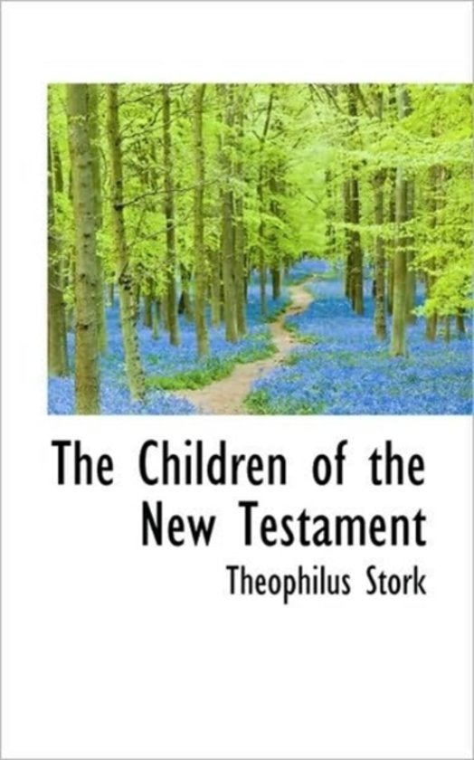 The Children of the New Testament