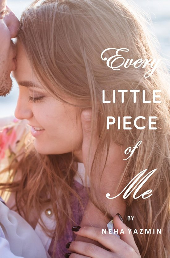 Bolcom Every Little Piece Of Me Ebook Neha Yazmin