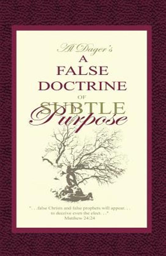 A False Doctrine of Subtle Purpose