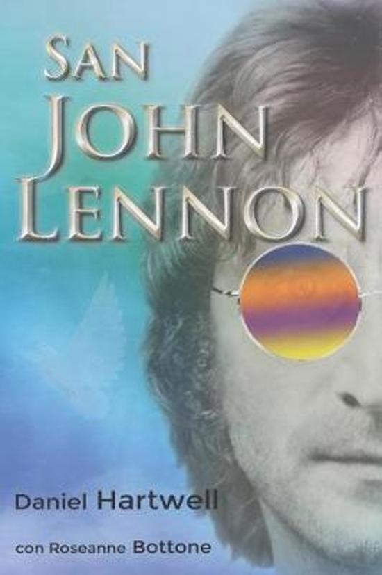 Boek cover San John Lennon van Roseanne Bottone (Paperback)