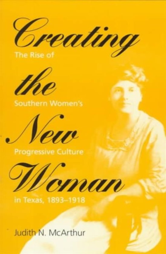 woman reformers in creating the new woman a book by judith n mcarthur A member of eleanor roosevelt's women's network, cunningham established new texas women's organizations, such as the women's committee for economic policy, as well as working nationally in conjunction with the democratic national committee, the agricultural adjustment administration, and the national defense advisory commission.