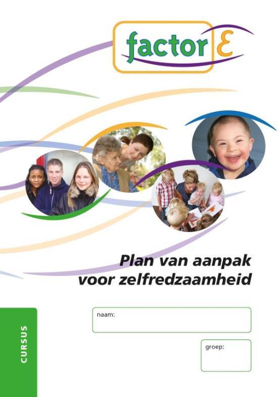 factor e plan van aanpak bol.| Factor E Plan van aanpak voor zelfredzaamheid Cursus  factor e plan van aanpak