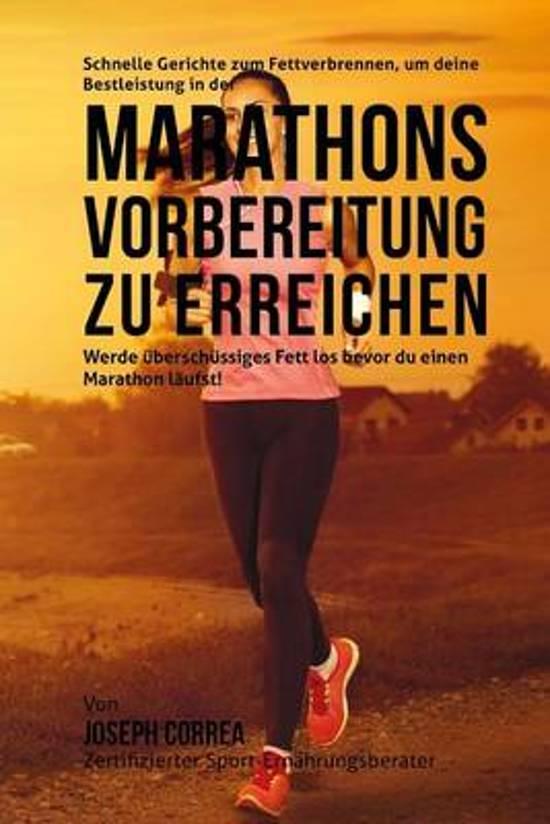 Schnelle Gerichte Zum Fettverbrennen, Um Deine Bestleistung in Der Marathon-Vorbereitung Zu Erreichen