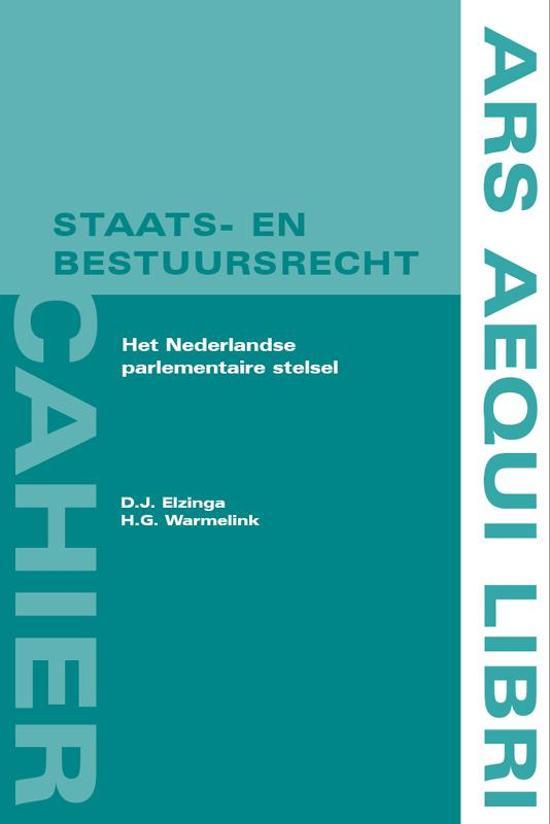 Ars Aequi cahiers Staats en bestuursrecht Het Nederlandse parlementaire stelsel