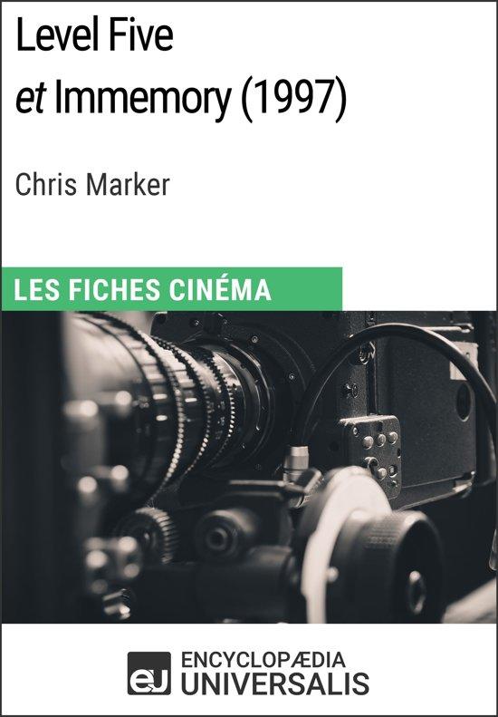 Level Five et Immemory de Chris Marker