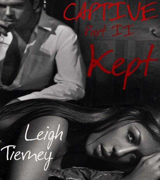 Captive, Part II: Kept