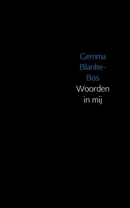 Woorden in mij - Gemma Blanke-Bos |