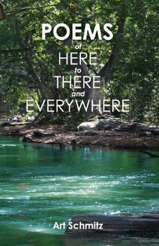 Poems of Here to There and Everywhere