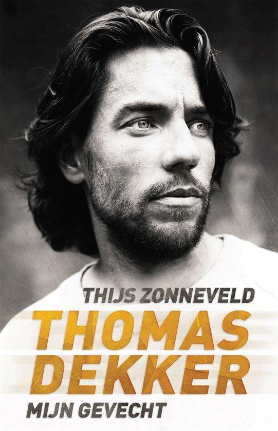 Boek cover Thomas Dekker - mijn gevecht van Thijs Zonneveld (Onbekend)