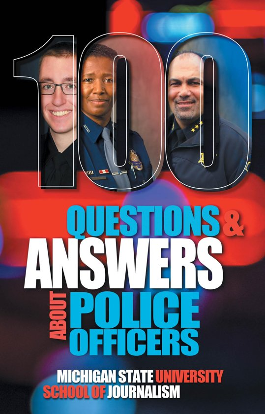 100 Questions and Answers About Police Officers, Sheriff's Deputies, Public Safety Officers and Tribal Police