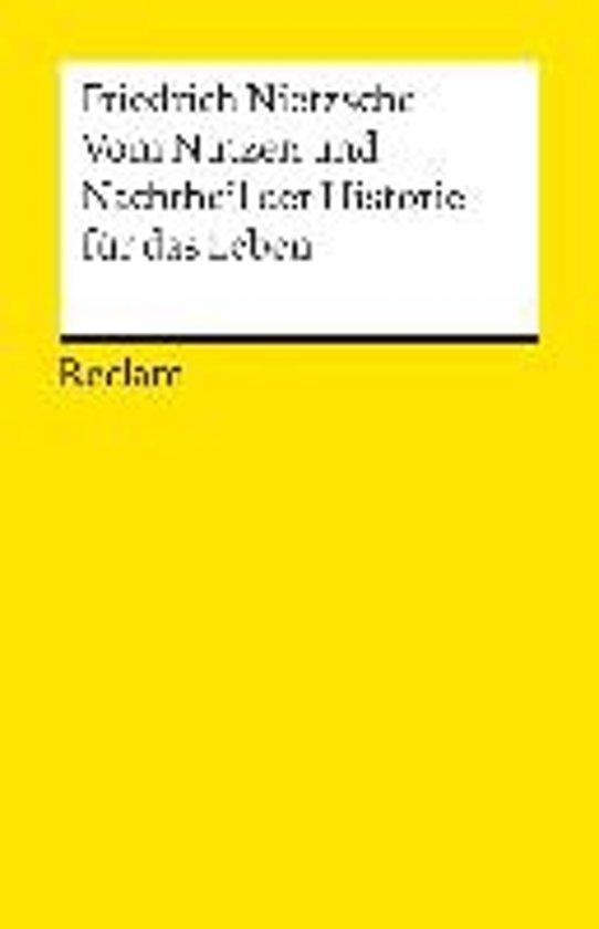 Vom Nutzen und Nachtheil der Historie für das Leben