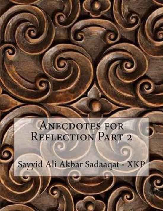 Anecdotes for Reflection Part 2