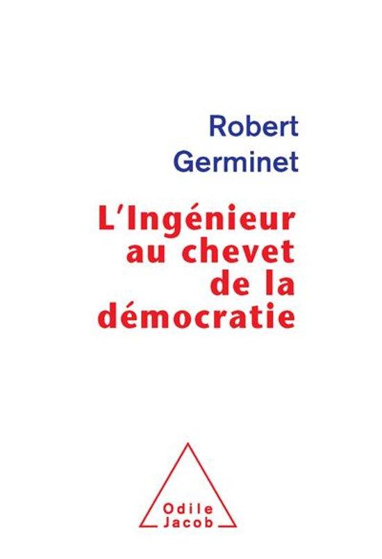 L' Ingénieur au chevet de la démocratie