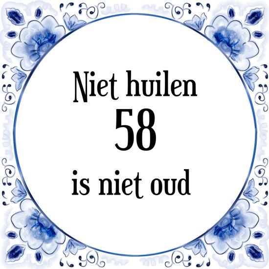 58 jaar bol.| Verjaardag Tegeltje met Spreuk (58 jaar: Niet huilen 58  58 jaar
