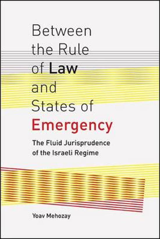 Between the Rule of Law and States of Emergency