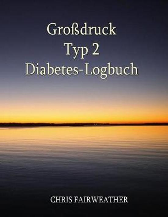Gro druck Typ 2 Diabetes-Logbuch