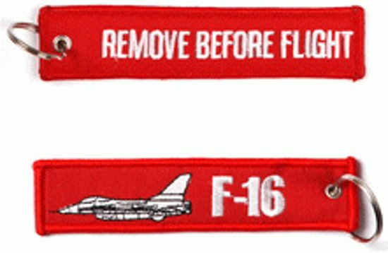 "Sleutelhanger ""Remove Before Flight & F-16"""