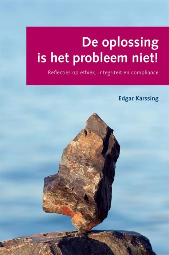 De oplossing is het probleem niet!