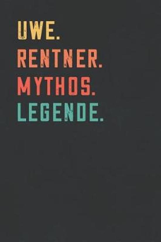 Uwe. Rentner. Mythos. Legende.