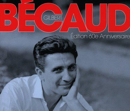 Gilbert Becaud - Edition 60Th Anniversaire