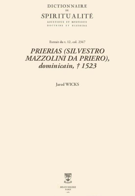 PRIERIAS (SILVESTRO MAZZOLINI DA PRIERO), dominicain, † 1523