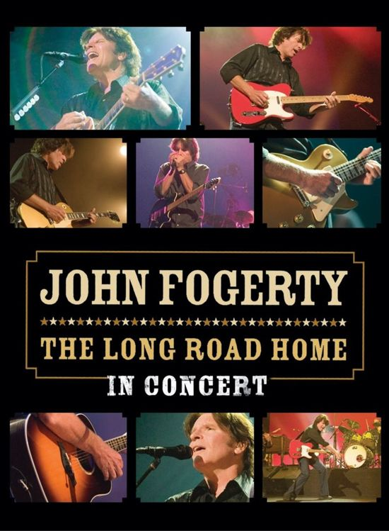 John Fogerty - Long Road Home - In Concert