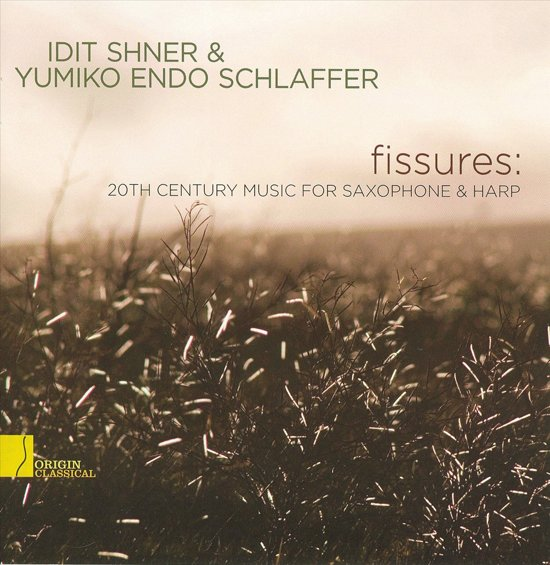 Fissures: 20Th Century Music For Saxophone & Harp