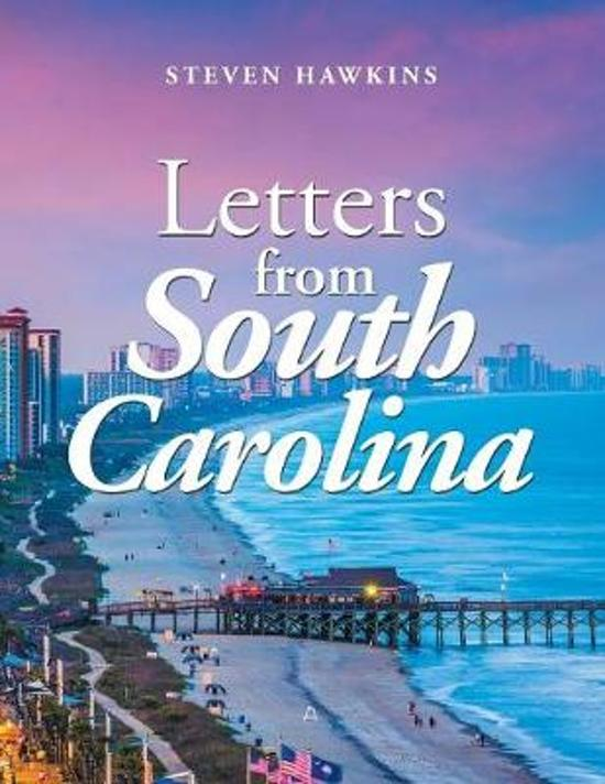 Letters from South Carolina