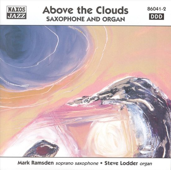Above The Clouds: Saxophone And...