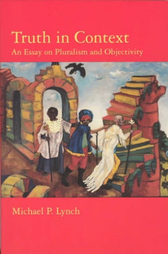 context essay in objectivity pluralism truth
