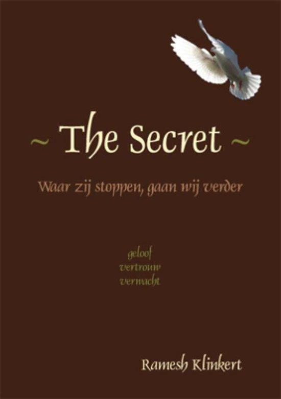 The Secret Waar zij stoppen, gaan wij verder