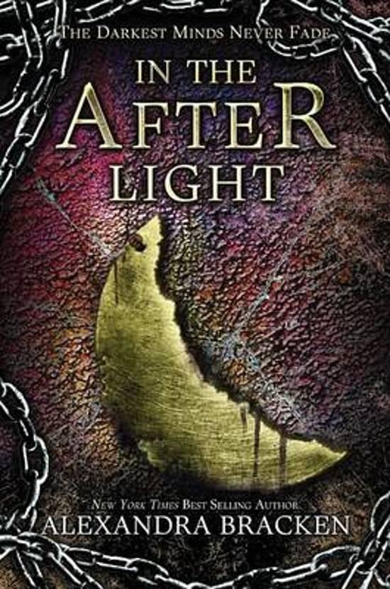 In the Afterlight (a Darkest Minds Novel) - Alexandra Bracken
