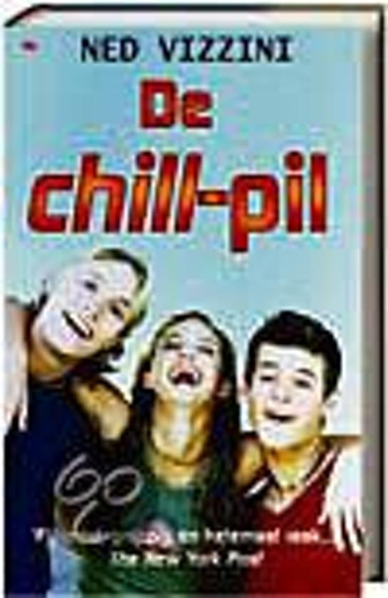 Boek cover De Chill-Pil van Ned Vizzini (Onbekend)