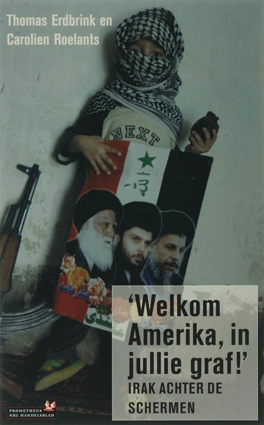 Boek cover Welkom Amerika, in jullie graf van Thomas Erdbrink (Onbekend)