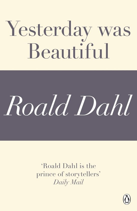 Yesterday was Beautiful (A Roald Dahl Short Story)