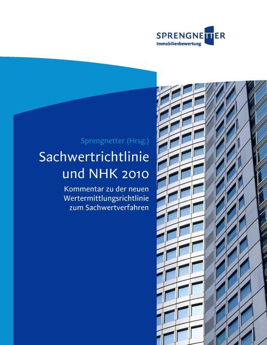 Sachwertrichtlinie und NHK 2010