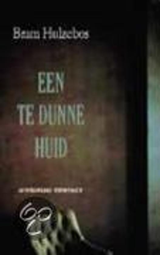 Een Te Dunne Huid