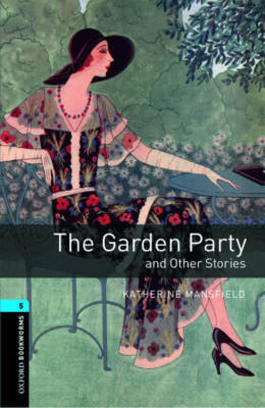 Oxford Bookworms Library 5: The Garden Party and other Stories