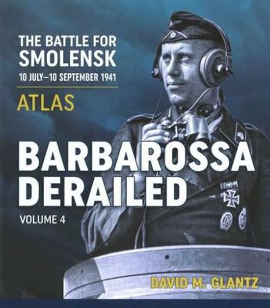 Bol Barbarossa Derailed Colonel David M Glantz