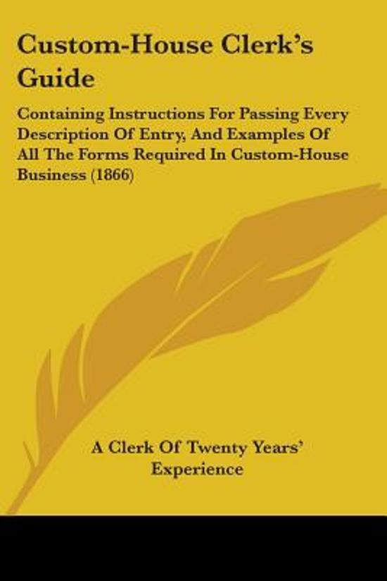 Custom-House Clerk's Guide