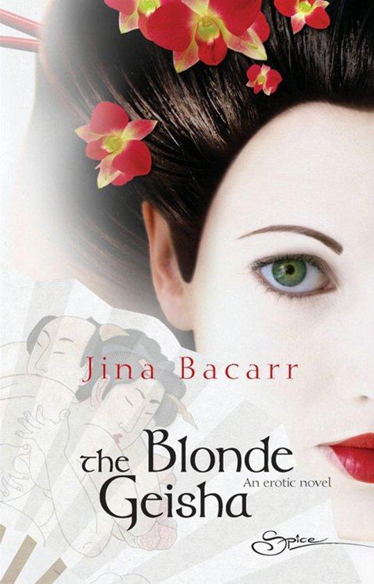 The Blonde Geisha (Mills & Boon Spice)