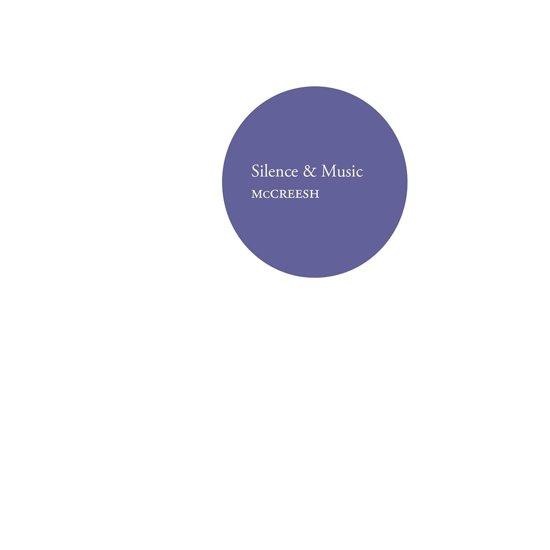 Silence & Music