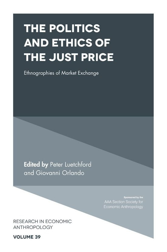 The Politics and Ethics of the Just Price