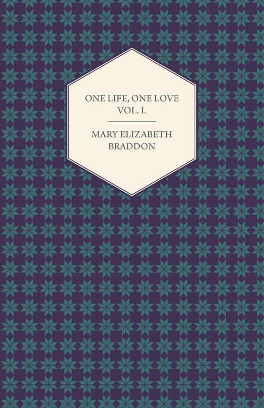 One Life, One Love Vol. I.