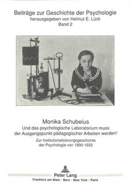 Und Das Psychologische Laboratorium Muss Der Ausgangspunkt Paedagogischer Arbeiten Werden!