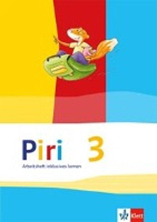 Piri Das Sprach-Lese-Buch. Arbeitsheft Fördern inklusiv 3. Schuljahr